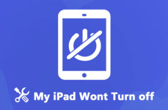 Проверенные решения 6 для устранения проблемы, из-за которой iPad не выключается